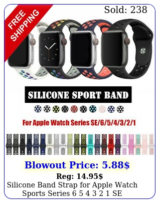 silicone band strap apple watch sports series    se m