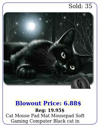 cat mouse pad mat mousepad soft gaming computer black cat in moonlight ''x'