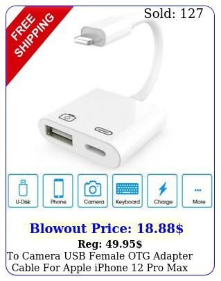 to camera usb female otg adapter cable apple iphone pro max ipad ipo