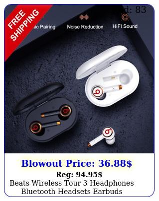 beats wireless tour headphones bluetooth headsets earbuds waterproof hotsel
