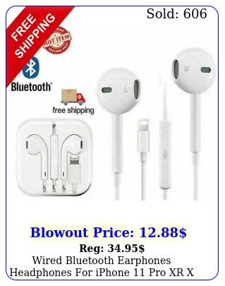 wired bluetooth earphones headphones iphone pro xr x xs max  plus s