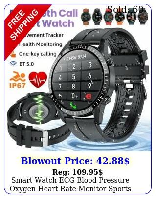 smart watch ecg blood pressure oxygen heart rate monitor sports ip waterproo