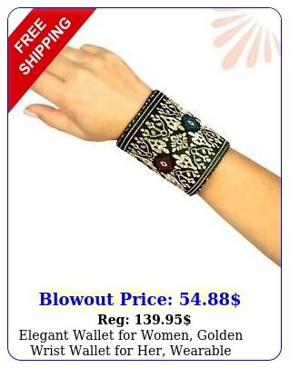elegant wallet women golden wrist wallet her wearable accessorie