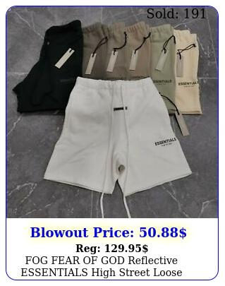 fog fear of god reflective essentials high street loose drawstring shorts u