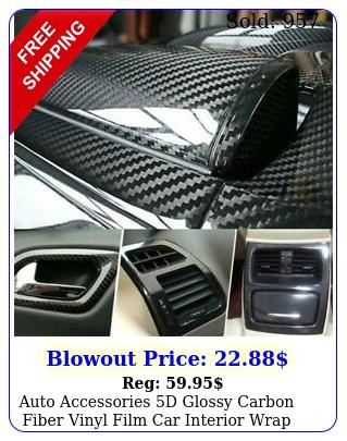 auto accessories d glossy carbon fiber vinyl film car interior wrap sticker