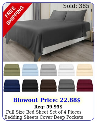 full size bed sheet set of pieces bedding sheets cover deep pockets easy fi