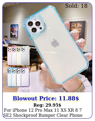 iphone  pro max xs xr  se shockproof bumper clear phone case cove