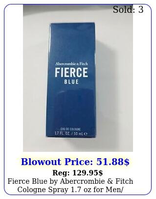 fierce blue by abercrombie fitch cologne spray oz men seale