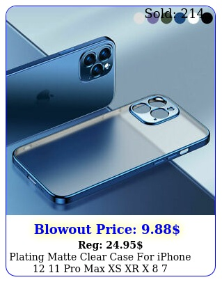 plating matte clear case iphone  pro max xs xr x  shockproof cove