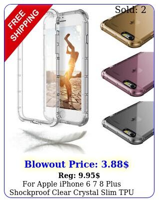 apple iphone  plus shockproof clear crystal slim tpu phone case cove