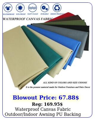 waterproof canvas fabric outdoorindoor awning pu backing marine oxford materia