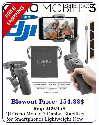 dji osmo mobile gimbal stabilizer smartphones lightweight releas