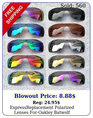 expressreplacement polarized lenses foroakley batwolf sunglasses o