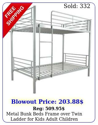 metal bunk beds frame over twin ladder kids adult children bedroom color