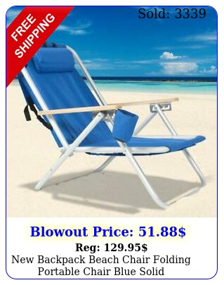backpack beach chair folding portable chair blue solid construction campin
