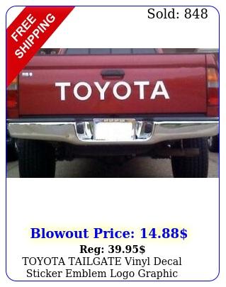 toyota tailgate vinyl decal sticker emblem logo graphic white lettering vehicl