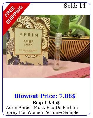 aerin amber musk eau de parfum spray women perfume sample vial ml eac