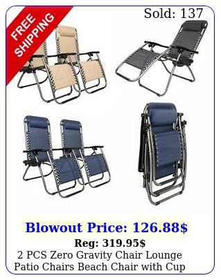 pcs zero gravity chair lounge patio chairs beach chair with cup holder oshio