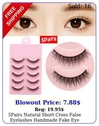 pairs natural short cross false eyelashes handmade fake eye lashes makeup us