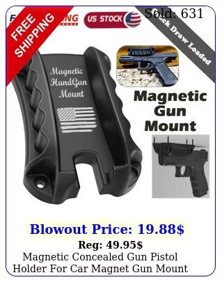 magnetic concealed gun pistol holder car magnet gun mount under desk holste