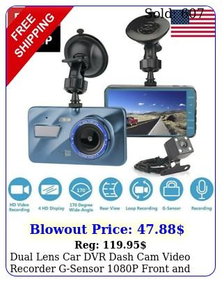 dual lens car dvr dash cam video recorder gsensor p front rear camer
