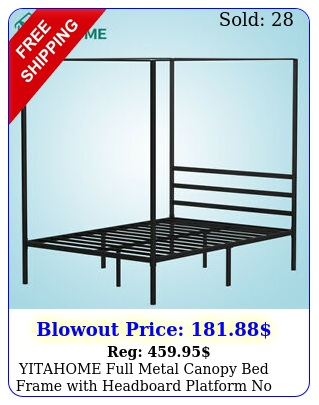 yitahome full metal canopy bed frame with headboard platform no sprin