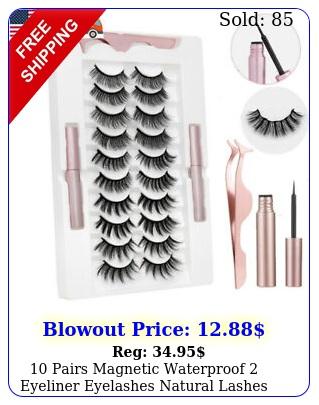 pairs magnetic waterproof eyeliner eyelashes natural lashes longlasting u
