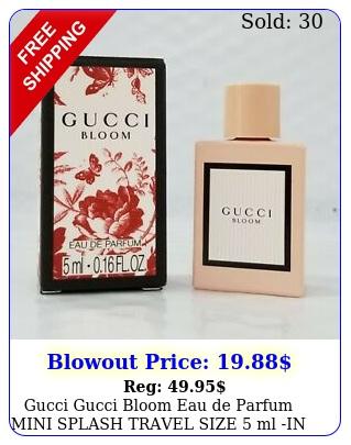 gucci gucci bloom eau de parfum mini splash travel size ml in origina