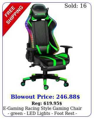 egaming racing style gaming chair green led lights foot rest recline