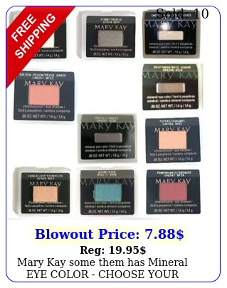 mary kay some them has mineral eye color  choose your color new free shi