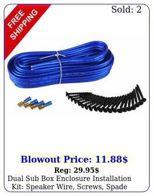 dual sub enclosure installation kit speaker wire screws spade terminal