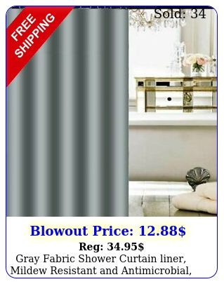gray fabric shower curtain liner mildew resistant antimicrobial