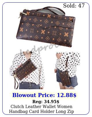 clutch leather wallet women handbag card holder long zip purse phone bag case u