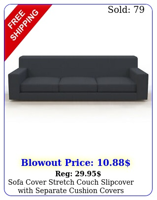 sofa cover stretch couch slipcover with separate cushion covers loveseat protec