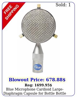 blue microphone cardioid largediaphragm capsule bottle bottle rocket mic