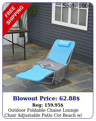outdoor foldable chaise lounge chair adjustable patio cot beach w pillow blu