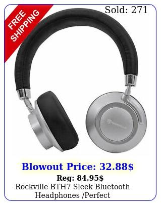 rockville bth sleek bluetooth headphones perfect soundswivelleather paddin