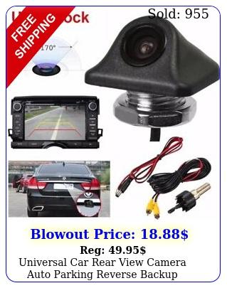 universal car rear view camera auto parking reverse backup camera waterproof u