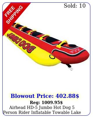 airhead hd jumbo hot dog person rider inflatable towable lake boat tub