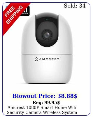 amcrest p smart home wifi security camera wireless system nanny cam bab