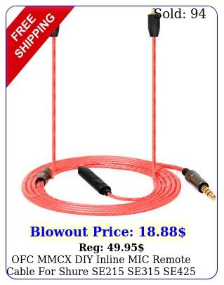 ofc mmcx diy inline mic remote cable shure se se se se earphone