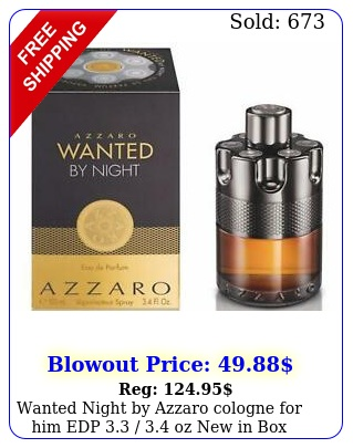 wanted night by azzaro cologne edp  oz in bo