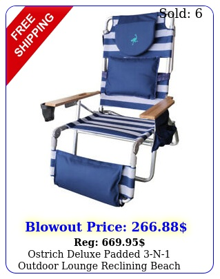 ostrich deluxe padded n outdoor lounge reclining beach chair striped blu