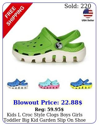 kids l croc style clogs boys girls toddler big kid garden slip on shoe luxhstor