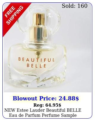 estee lauder beautiful belle eau de parfum perfume sample oz  m