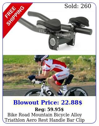 bike road mountain bicycle alloy triathlon aero rest handle bar clip on tri bar