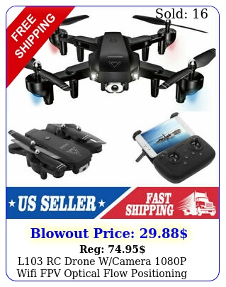 l rc drone wcamera p wifi fpv optical flow positioning quadcopter to