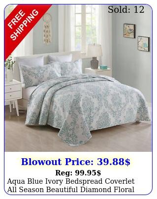 aqua blue ivory bedspread coverlet all season beautiful diamond floral quilt se