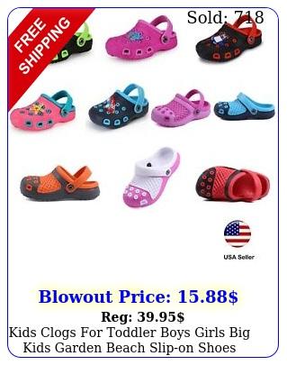 kids clogs toddler boys girls big kids garden beach slipon shoes luxhstor