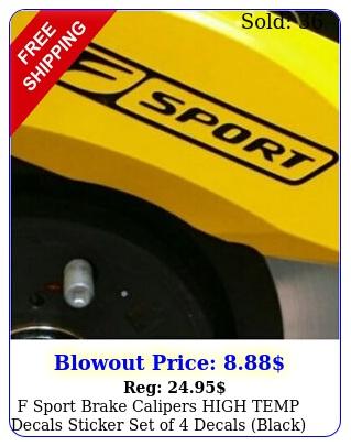 f sport brake calipers high temp decals sticker set of decals blac
